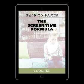back to basics screen time formula