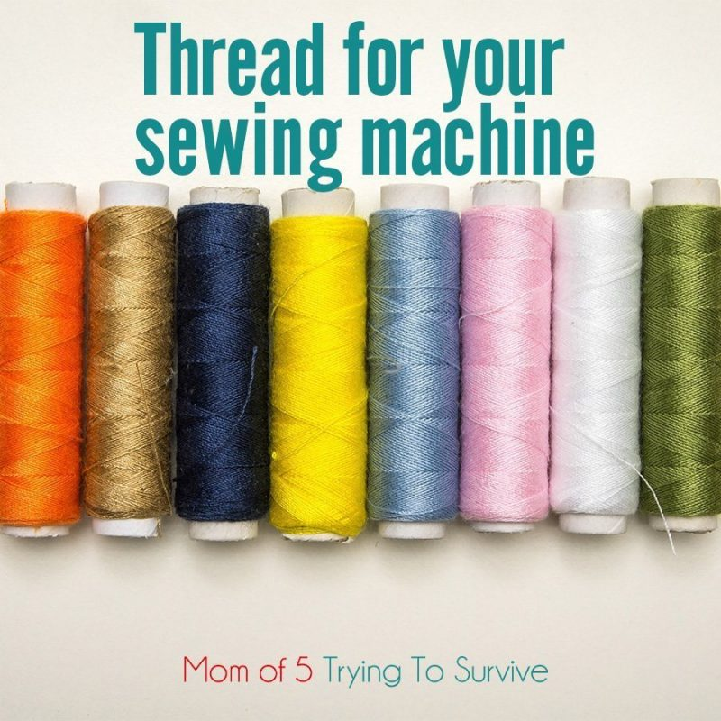thread for your sewing machine